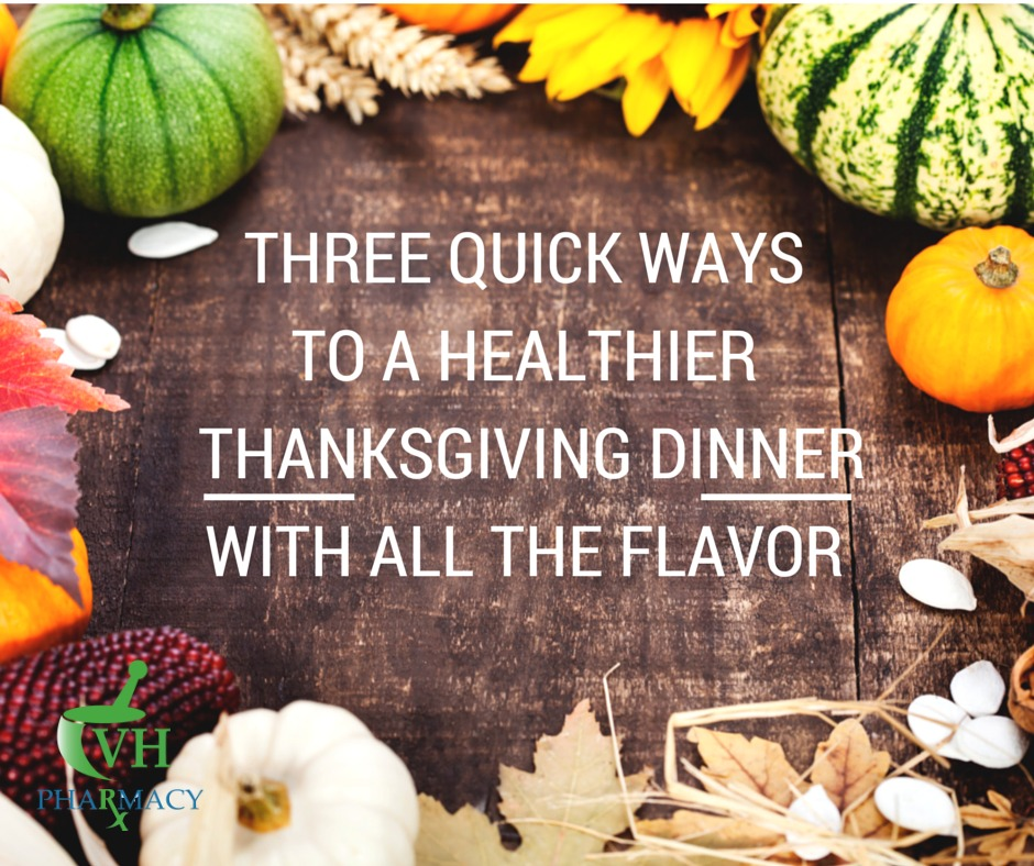 Here are three quick and easy ways to switch out some classics for healthy alternatives for Thanksgiving with all the flavor.